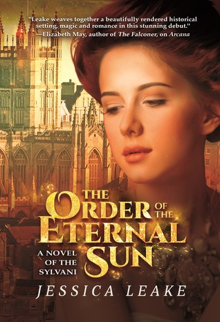 The Order of the Eternal Sun by Jessica Leake