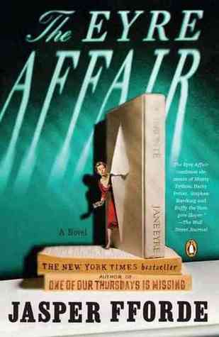 The Eyre Affair (Thursday Next, #1)