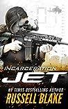 Incarceration (Jet #10)