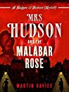 Mrs Hudson and the Malabar Rose