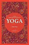 Yoga - 1. Kitap: Surya'dan Patanjali'ye