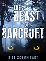 The Beast of Barcroft (The Fatal Folklore Trilogy Book 1)