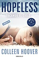 Hopeless. Tocando el cielo (Hopeless, #1)