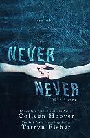 Never Never: Part Three (Never Never, #3)