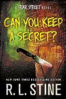 Can You Keep a Secret? (Fear Street Relaunch, #4)