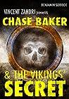 Chase Baker and the Vikings' Secret (Chase Baker #5)