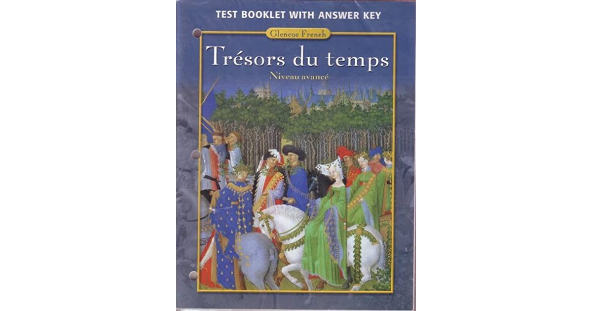Tresors Du Temps Niveau Avance Test Booklet With Answer Key By Yvone Lenard