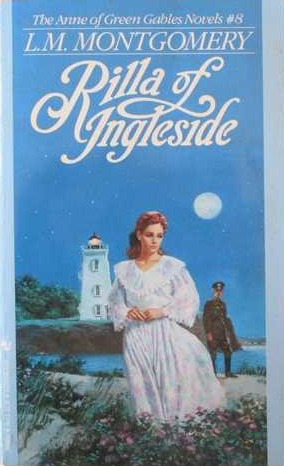 Rilla Of Ingleside Anne Of Green Gables 8 By L M Montgomery
