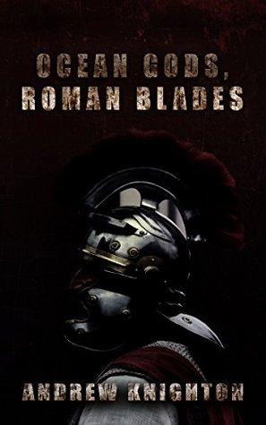 Ocean Gods, Roman Blades