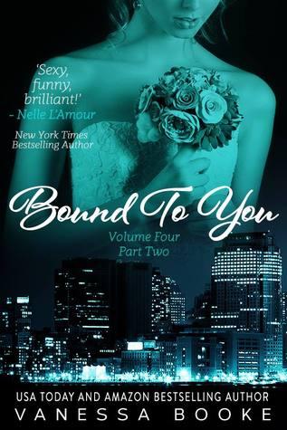 Bound to You: Volume 4 (PART 2) (Millionaire's Row)