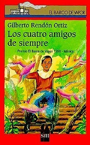 ➣ Los cuatro amigos de siempre Ebook ➩ Author Gilberto Rendón Ortiz – Plummovies.info