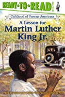 A Lesson for Martin Luther King Jr.: with audio recording (Ready-to-read COFA)