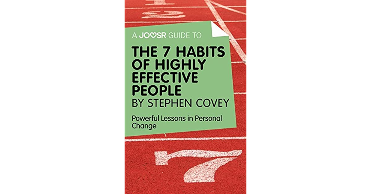 stephen covey and highly effective teens While the workshop is based on the book the 7 habits of highly effective teens by sean covey (son of best-selling author dr stephen r covey).