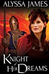 Knight of Her Dreams (Conquering the Heart, #2)