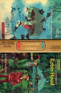 The Little Lame Prince / The Merry Adventures of Robin Hood (Companion Library)