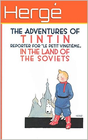 """The Adventures of Tintin: """"Tintin in the Land of the Soviets"""".: Original Tintin comic book in Black and White"""