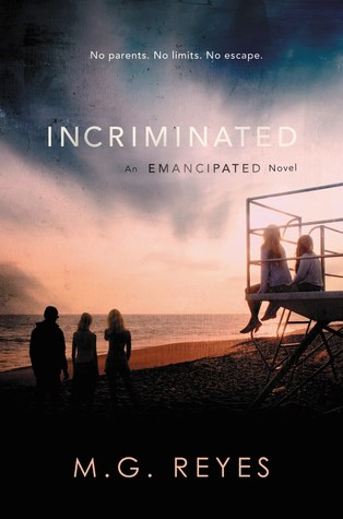 Incriminated (Emancipated, #2)