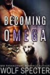 Becoming Omega