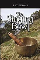 The Singing Bowl