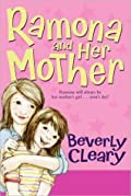 Ramona and Her Mother (Ramona Quimby, #5)