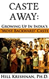 """Caste Away: Growing Up in India's """"Most Backward"""" Caste"""