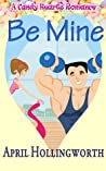Be Mine (A Candy Hearts Romance)