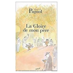 Souvenirs d'Enfance, 4 Volumes: La Gloire de Mon Pere, Le Chateau de ma Mere, Le Temps des Secrets, Le Temps des Amours