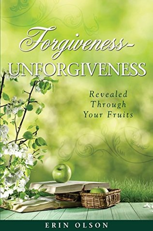 Forgiveness - Unforgiveness