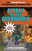 Attack on the Overworld: An Unofficial Overworld Adventure, Book Two (Overworld Adventures)