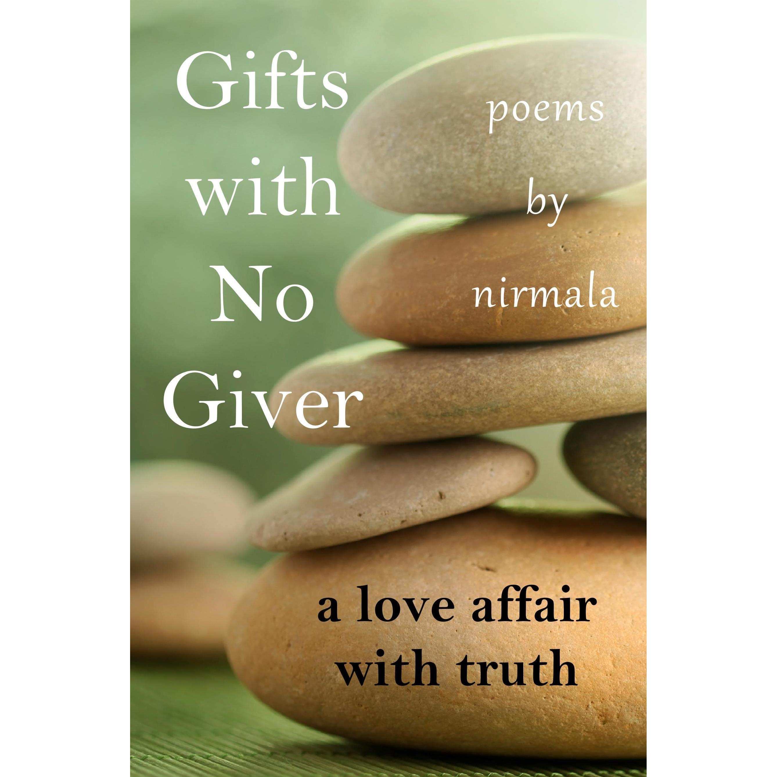Adyashanti Quotes Gifts With No Giver A Love Affair With Truthnirmala