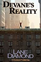 Devane's Reality: A Short Story