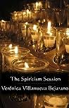 The Spiritism Session