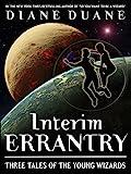 Interim Errantry