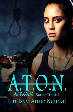 A.T.O.N. (Book 1 in the A.T.O.N. Series)