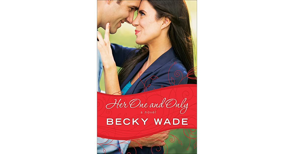 Her One and Only (Porter Family, #4) by Becky Wade