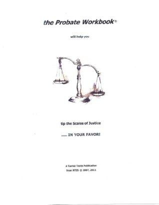 The Probate Workbook - Financial & Estate Planning / Wills