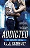 Addicted (Outlaws, #2)