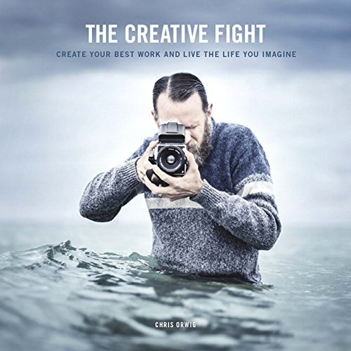 The-Creative-Fight-Create-Your-Best-Work-and-Live-the-Life-You-Imagine