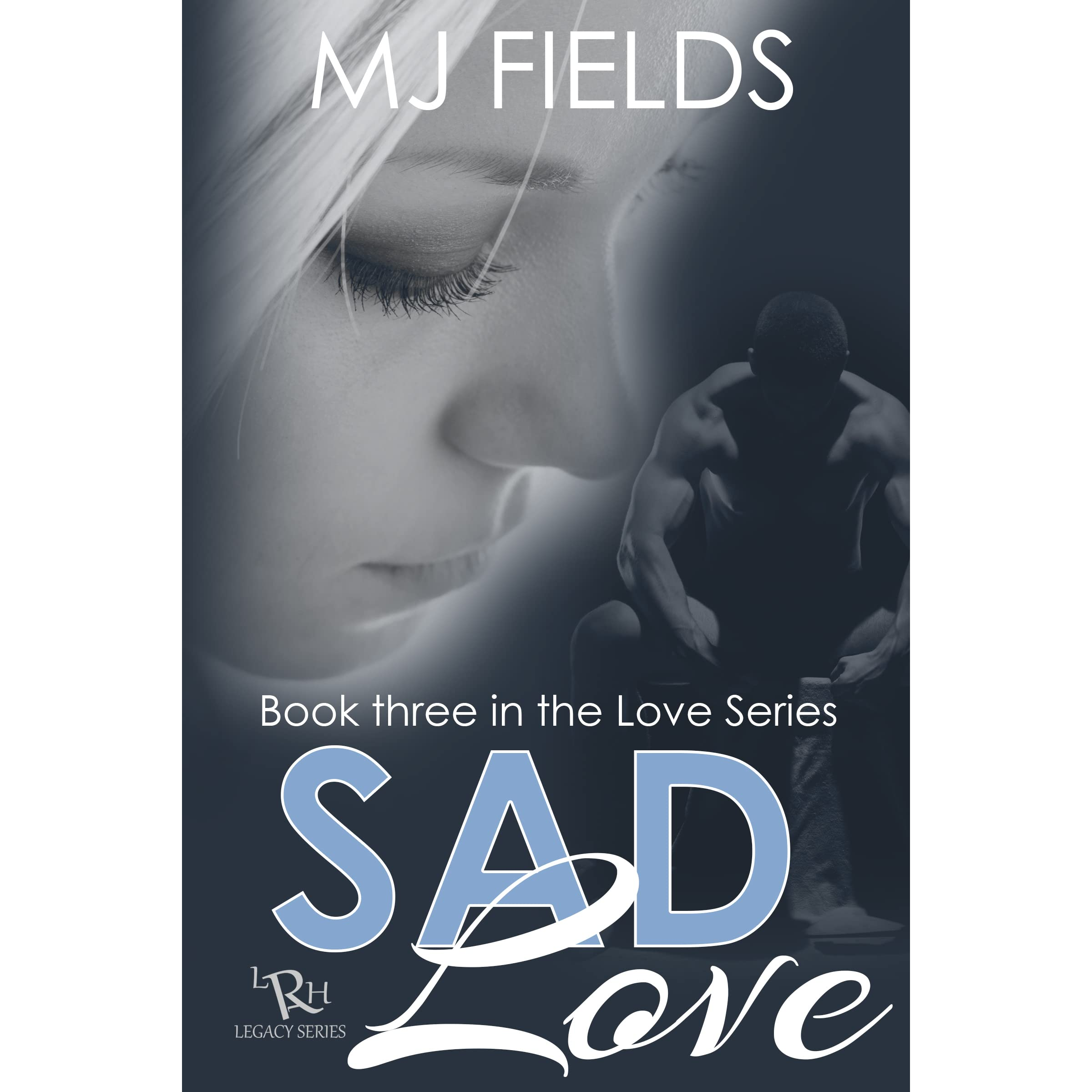 J Loved The Field On The Wall Look ȁ�: Sad Love (Love #3) By M.J. Fields