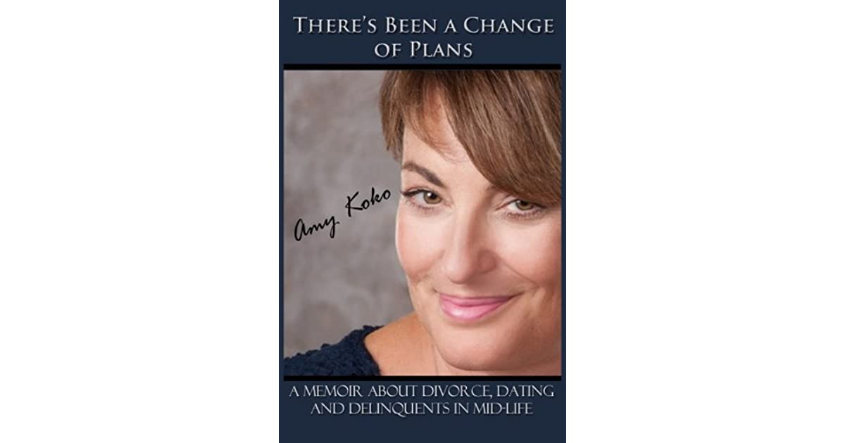 There's Been a Change of Plans by Amy Koko
