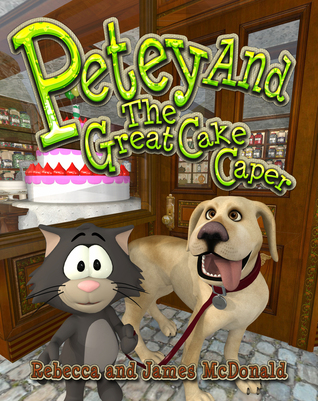 Petey And The Great Cake Caper