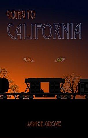 Going to California (The Zeppelin Series Book 2)