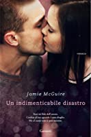 Un indimenticabile disastro (The Maddox Brothers, #2)