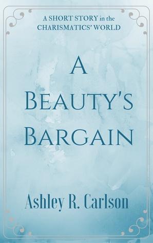 A Beauty's Bargain: A Short Story
