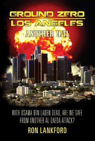 Ground Zero - Los Angeles : Another 9/11