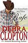 Rafe (New Horizon Ranch: Mule Hollow #2)