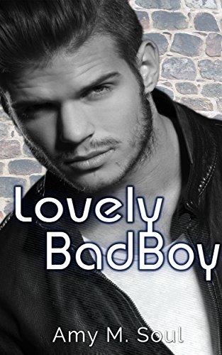Lovely Bad Boy Amy M. Soul