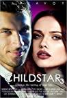Childstar 3 (Childstar, #3)