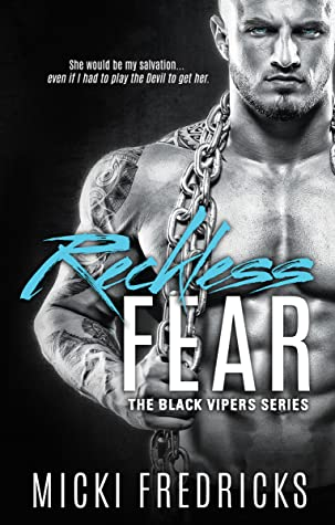 Reckless Fear (The Black Vipers, #1)
