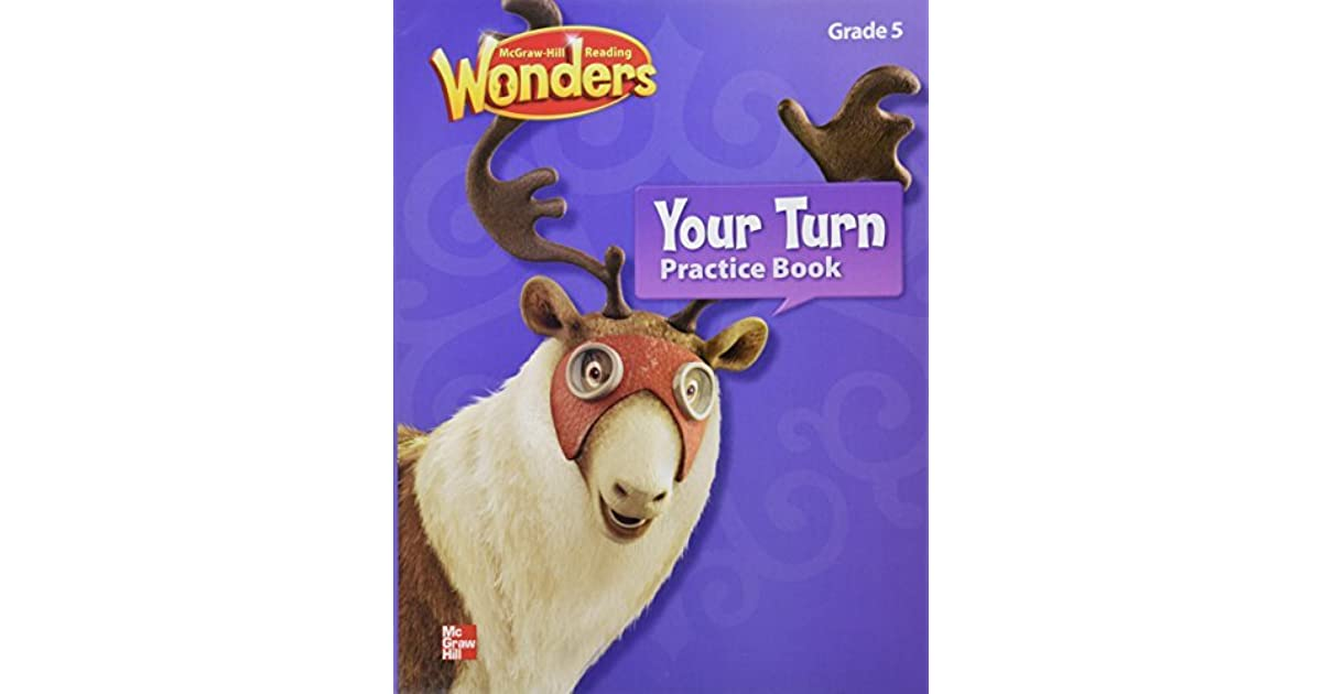 Reading Wonders, Grade 5, Your Turn Practice Book by